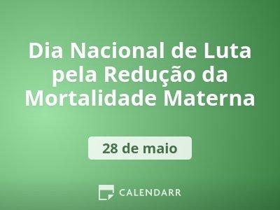 Dia Nacional de Luta pela Redução da Mortalidade Materna