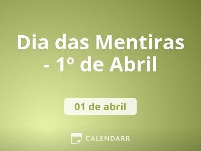 Dia das Mentiras - 1º de Abril