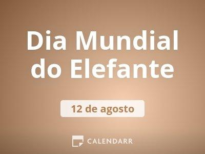 Dia Mundial do Elefante