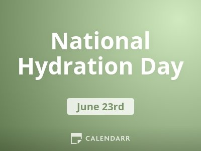 National Hydration Day