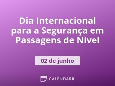 Dia Internacional para a Segurança em Passagens de Nível