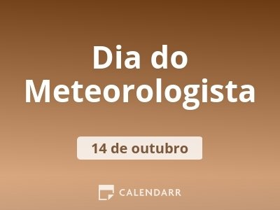 Dia do Meteorologista