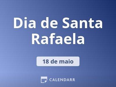 Dia de Santa Rafaela