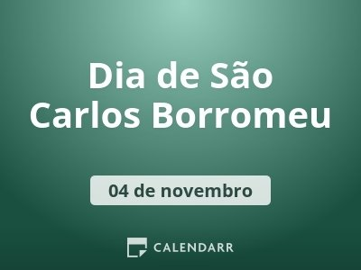 Dia de São Carlos Borromeu