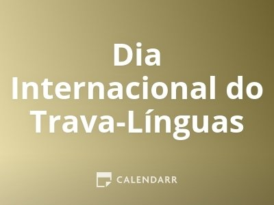Dia Internacional do Trava-Línguas