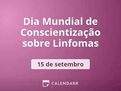 Dia Mundial de Conscientização sobre Linfomas