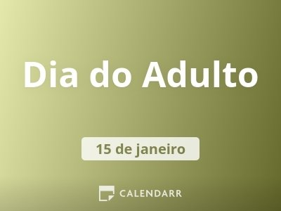 Dia do Adulto