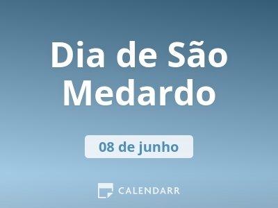 Dia de São Medardo