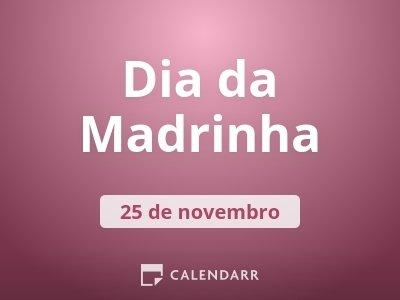 Dia Da Madrinha 25 De Novembro