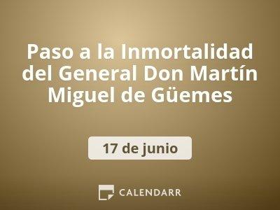 Paso a la Inmortalidad del General Don Martín Miguel de Güemes