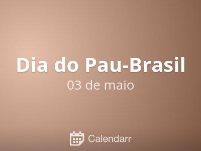 Dia do Pau-Brasil