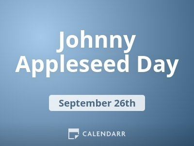 Johnny Appleseed Day