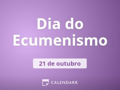 Dia do Ecumenismo