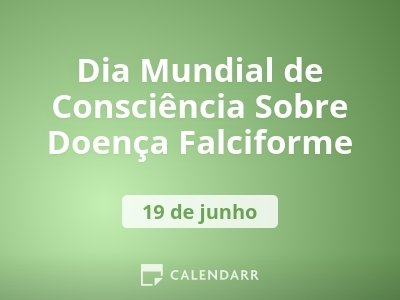 Dia Mundial de Consciência Sobre Doença Falciforme