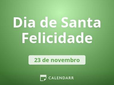 Dia de Santa Felicidade
