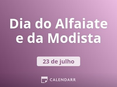 Dia do Alfaiate e da Modista