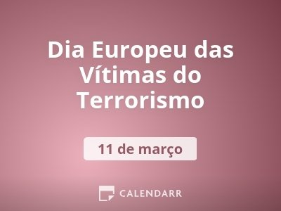 Dia Europeu das Vítimas do Terrorismo