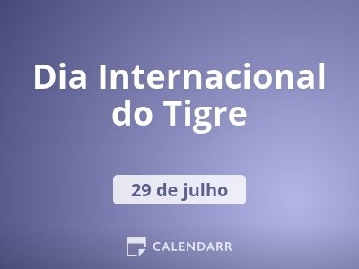Dia Internacional do Tigre