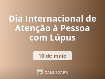 Dia Internacional de Atenção à Pessoa com Lúpus