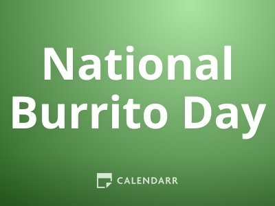 National Burrito Day