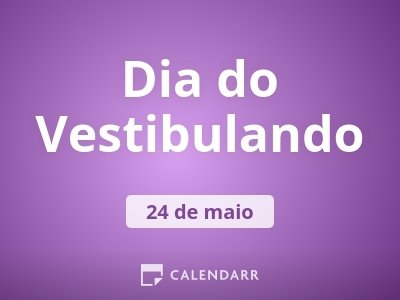 Dia do Vestibulando