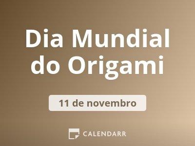Dia Mundial do Origami