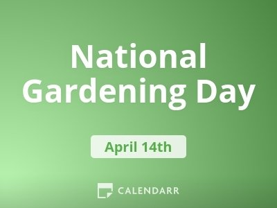 National Gardening Day