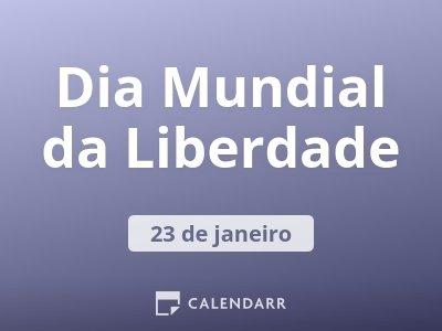 Resultado de imagem para Dia Mundial da Liberdade - 23 de Janeiro