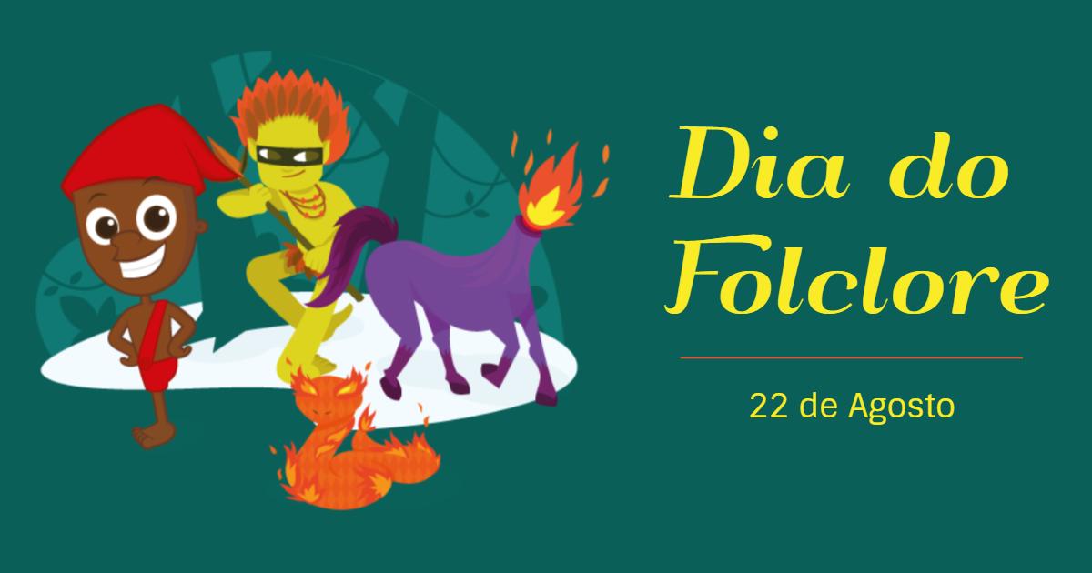 Painel Dia Do Folclore: Dia Do Folclore: 22 De Agosto