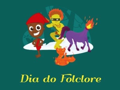 Dia do Folclore