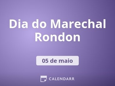 Dia do Marechal Rondon