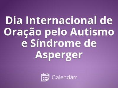 Dia Internacional de Oração pelo Autismo e Síndrome de Asperger